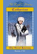 Royal Diaries Catherine the Great Journey Russia 1743