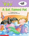 A Bat Named Pat (Word Family)