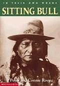 Sitting Bull (In Their Own Words)