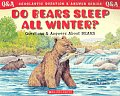 Do Bears Sleep All Winter Questions & Answers about Bears