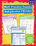 Math Practice Puzzles: Multiplication and Division (Ready-To-Go Reproducibles)
