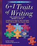 6 + 1 Traits of Writing : Grades 3 and Up (03 Edition)