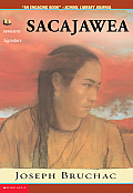 Sacajawea: The Story of Bird Woman and the Lewis and Clark Expedition (Lewis & Clark Expedition)