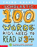 Scholastic 100 Words Kids Need to Read by 3rd Grade with Poster