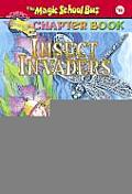 Magic School Bus Chapter Books #11: Insect Invaders