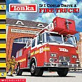 What If I Could Drive a Fire Truck? (Tonka)