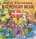 Merry Christmas Big Hungry Bear Big Hungry Bear