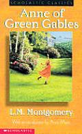 Anne Of Green Gables Scholastic Classics