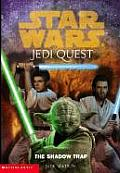 Jedi Quest 06 Shadow Trap