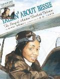 Talkin About Bessie Elizabeth Coleman