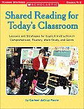 Shared Reading for Todays Classroom Grades K 2