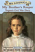 Virginia's Civil War Diaries: Book One: My Brother's Keeper (My America #01)