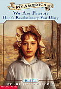Hope's Revolutionary War Diaries: Book Two: We Are Patriots (My America)