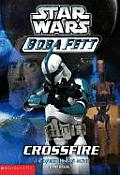 Star Wars: Boba Fett #02: Crossfire by Terry Bisson