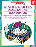 Kindergarten Assessment Handbook Easy Assessments to Determine Students Levels of Literacy Development So You Can Meet Their Individual Needs