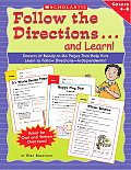 Follow the Directions...and Learn!: Grades 4-6