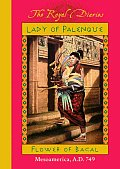 Lady of Palenque: Flower of Bacal (Royal Diaries) Cover