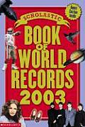 Scholastic Book Of World Records 2003