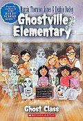 Ghostville Elementary 01 Ghost Class