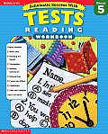 Tests Reading Grade 5 (Scholastic Success with Workbooks: Tests Reading)