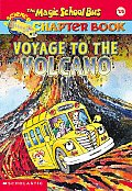 Magic School Bus Chapter Books #15: Voyage to the Volcano