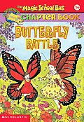 Magic School Bus Chapter Books #16: Butterfly Battle Cover