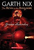 Keys To The Kingdom 02 Grim Tuesday
