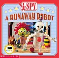 I Spy 01 I Spy A Runaway Robot