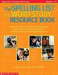 Spelling List & Word Study Resource Book
