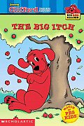 The Big Itch (Clifford the Big Red Dog) Cover