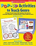 Pop Up Activities to Teach Genre Grades 3 5 18 Unique Pop Up Projects with Templates Story Starters & Graphic Organizers That Motivate Kids to Write