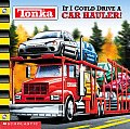 Tonka If I Could Drive A Hauler 8x8