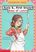 Junie B First Grader 19 Boss Of Lunch