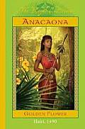 Anacaona, Golden Flower (Royal Diaries) Cover