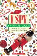 Scholastic Reader Level 1: I Spy a Candy Cane