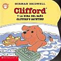 Clifford y la Hora del Bano/Clifford's Bathtime