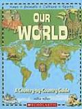 Our World: A Country-By-Country Guide