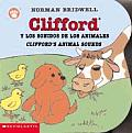 Clifford y los Sonidos de los Animales/Clifford's Animal Sounds (Clifford the Small Red Puppy Board Books)