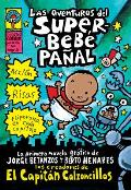 Las aventureas del superbebe panal / Adventures of Super Diaper Baby