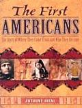 First Americans The Story of...