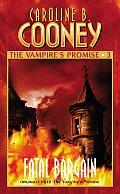 Vampires Promise 03 Fatal Bargain