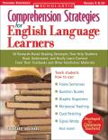 Comprehension Strategies for English Language Learners 30 Research Based Reading Strategies That Help Students Read Understand & Really Learn Con