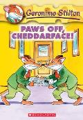 Geronimo Stilton 06 Paws Off Cheddarface