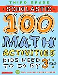 Scholastic 100 Math Activities Kids Need to Do by 3rd Grade With Stickers