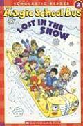 Lost in the Snow (Magic School Bus Science Reader)