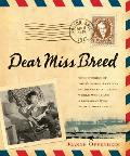 Dear Miss Breed (06 Edition)