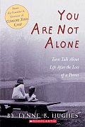 You Are Not Alone Teens Talk About Life
