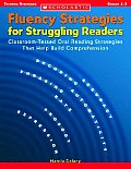 Fluency Strategies for Struggling Readers Classroom Tested Oral Reading Strategies That Help Build Comprehension
