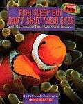 Speedy Facts Fish Sleep But Dont Shut Ey