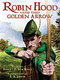 Robin Hood & The Golden Arrow